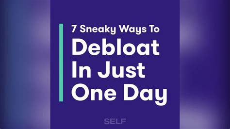 7 Ways To Its Just A Fling by 7 Sneaky Ways To Debloat In Just One Day Self