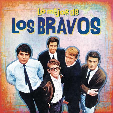 los bravos the lo mejor de los bravos los bravos download and listen to the album