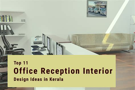 interior design office in kerala 11 top office reception interior design ideas in kerala