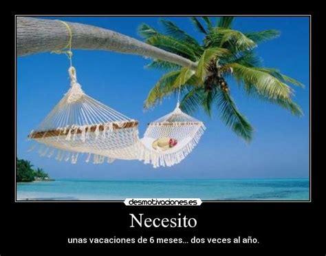 imagenes de necesito unas vacaciones imagenes de necesito vacaciones ya quotes