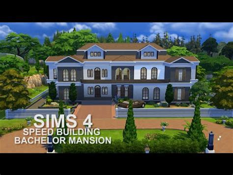 building a mansion the sims 4 speed building bachelor mansion youtube