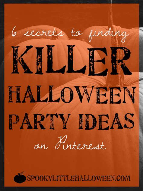 killer party themes spooky little halloween a halloween blog celebrating