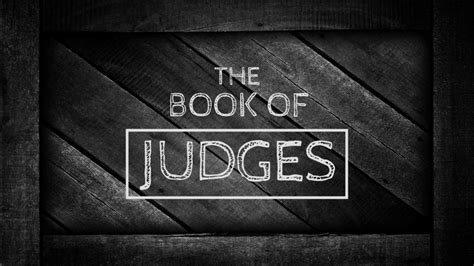 the book of judges pictures jesus as our ultimate fall bible class the book of judges shepherd