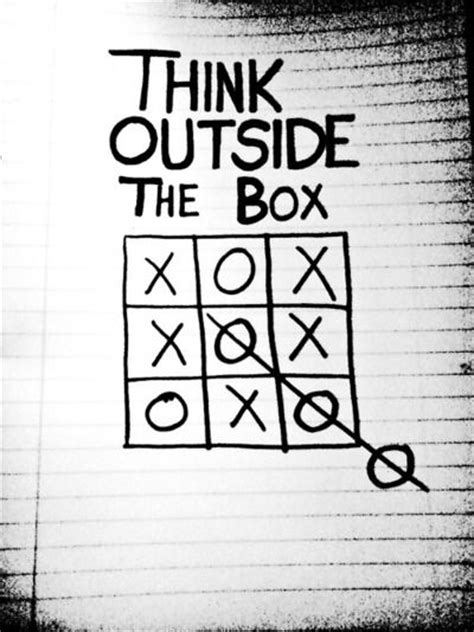 Always Think Outside The Box 2 25 best ideas about quotes on