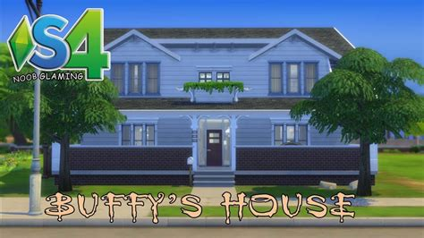 layout of buffy summers house sims 4 speed build buffy the vire slayer youtube