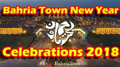 new year traditions song bahria town karachi get your plots villas and apartments