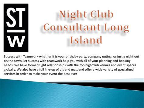 night club consultant long island authorstream