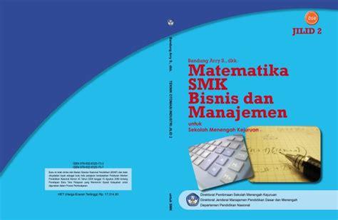 Matematika Ekonomi Dan Bisnis Jilid I 1 20080820051257 183 matematika bisnis manajemen jilid 2