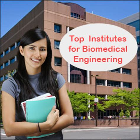 Mba Biomedical Engineering by Top Biomedical Engineering Institutes In India Engineering