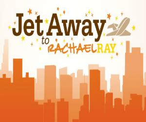 Rachel Ray Sweepstakes - jet away to nyc to meet rachael ray free sweepstakes contests giveaways