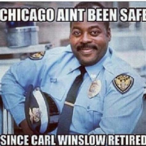 chicago aint been safe since carl winslow retired