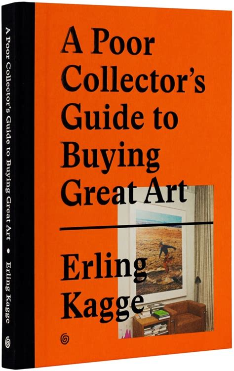 A Poor Collector S Guide To Buying Great Art Acquire