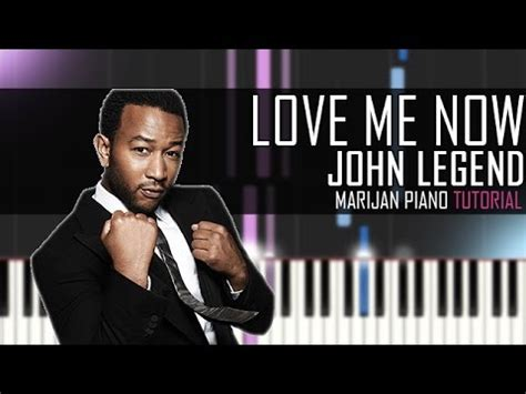 tutorial piano john legend how to play john legend love me now piano tutorial