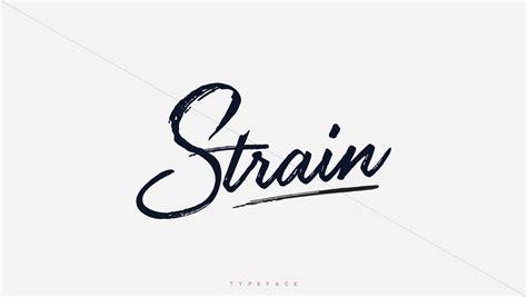 Handmade Typeface - strain calligraphic handmade typeface