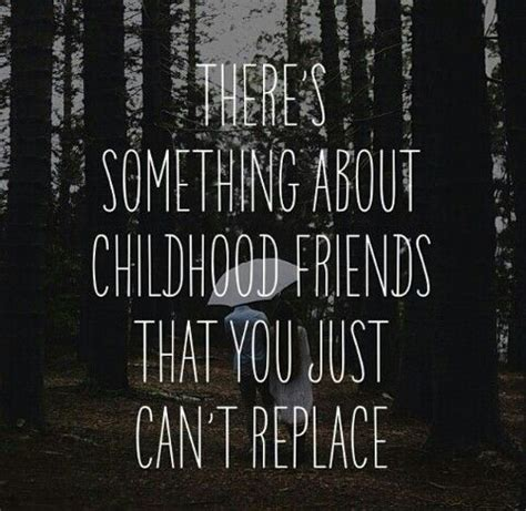 Childhood Friend Birthday Quotes Best Friends Quotes About Childhood Quotesgram