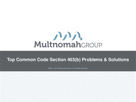 section 403 b top common code section 403 b problems and solutions