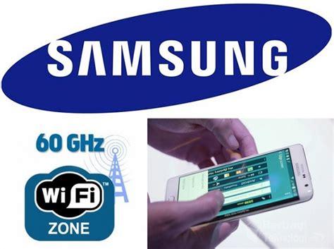 Wifi Tercepat Teknologi Wifi Samsung 60 Ghz Kirim File 1 Gb Hanya 3 Detik Berbagi Teknologi