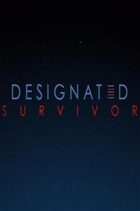 designated survivor poster designated survivor next episode air date countdown