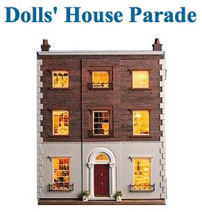 Dolls House Parade For Dolls Houses Miniatures