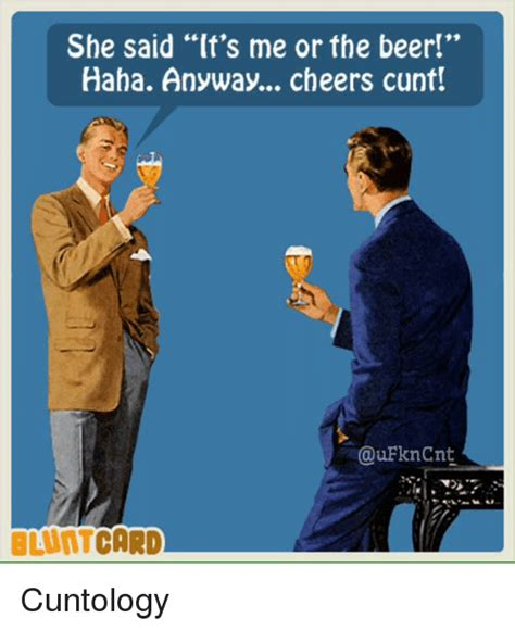 She Said It by She Said It S Me Or The Haha Anyway Cheers
