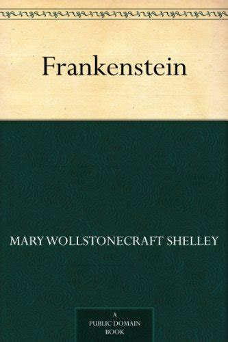 frankenstein book report frankenstein by shelley book review of fiction