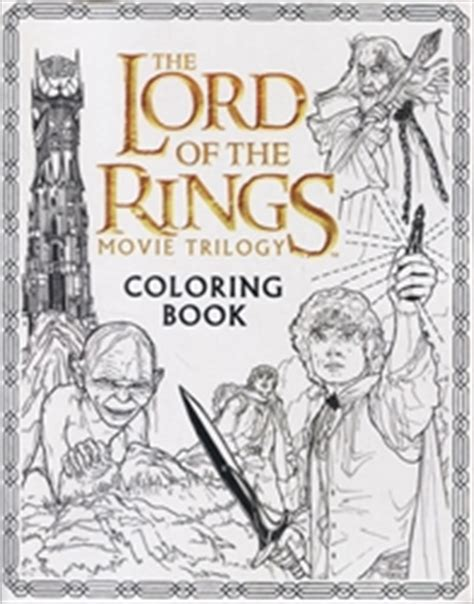 lord of the rings coloring book lord of the rings trilogy coloring book exodus books
