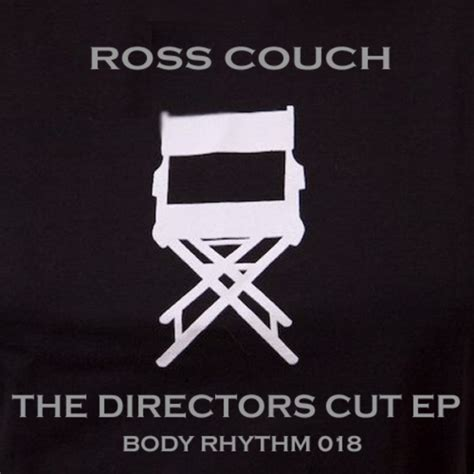 the directors couch the directors cut ep by ross couch on mp3 wav flac aiff