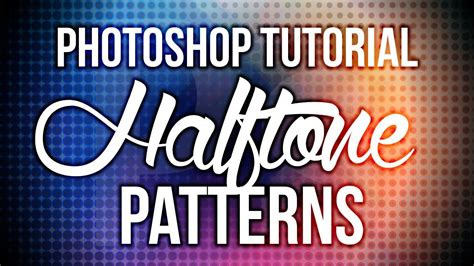 photoshop tutorial creating vector halftones photoshop tutorial halftone patterns youtube