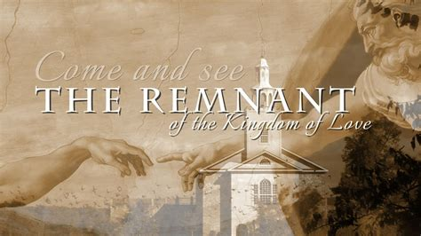 the remnant on the the remnant of the kingdom of god remnant fellowship youtube