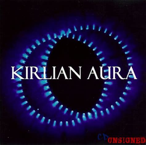 kirlian aura kirlian aura kirlian aura buy the cd from cd unsigned