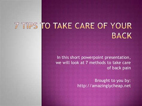 7 Tips On Taking Care Of Your 7 tips to take care of your back