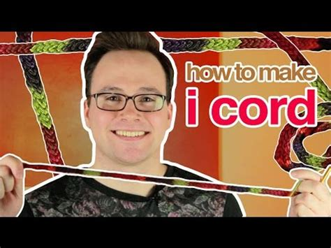how to make i cord knitting how to make knitted i cord