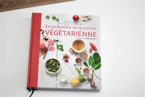 cuisine vegetarienne encyclop 233 die de la cuisine v 233 g 233 tarienne lalouandco