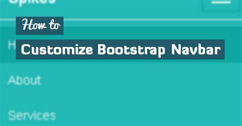 Tutorial Custom Navbar Bootstrap | customize twitter bootstrap navbar tutorial