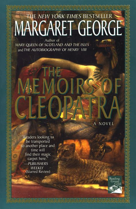 cleopatra a from beginning to end books the memoirs of cleopatra margaret george