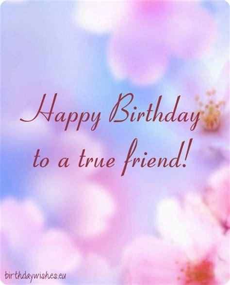 Happy Birthday Wishes To A True Friend Happy Birthday Bestie Top 35 Birthday Wishes For Best Friend