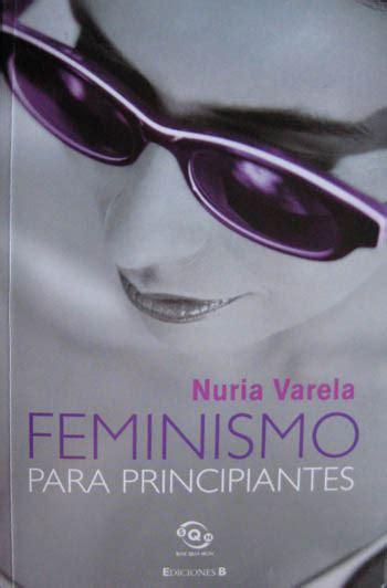 feminismo para principiantes lecturas feministas