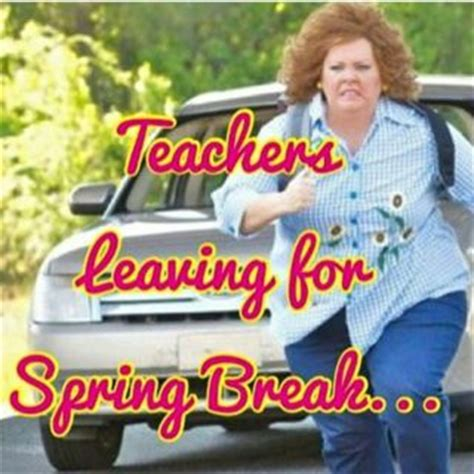 teachers leaving for spring break google search school