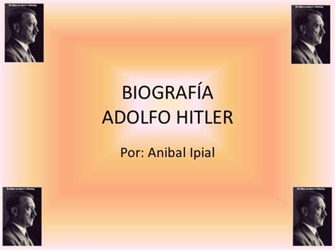 adolf hitler biography slideshare biograf 237 a adolfo hitler