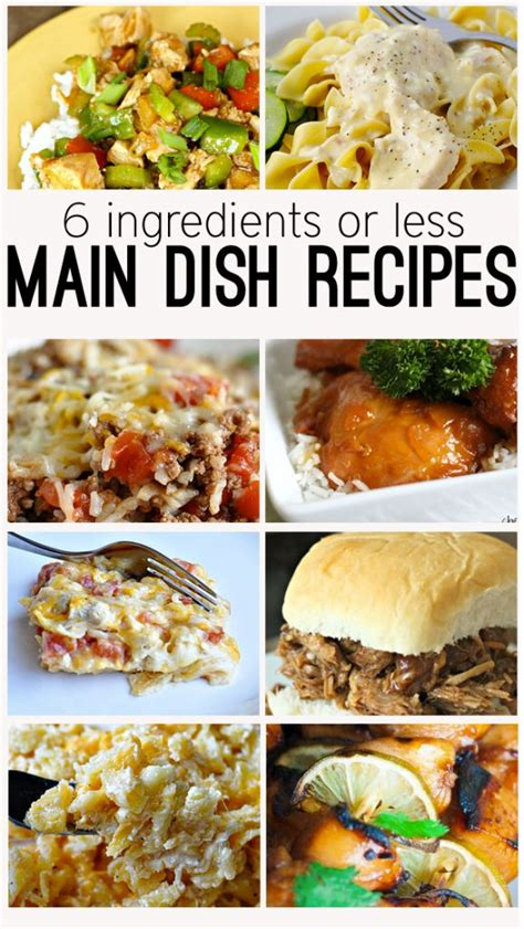 6 ingredients or less main dish recipes easy dinner