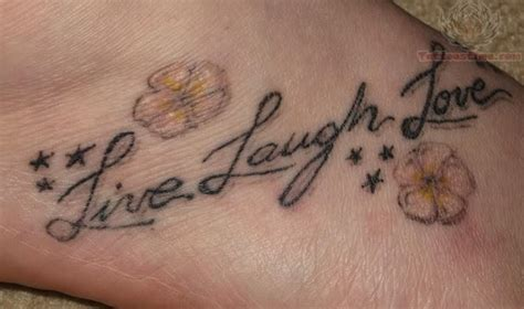liebe tattoo designs live laugh tattoos on foot