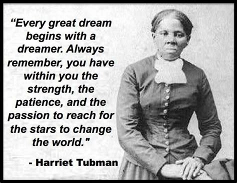 i am harriet tubman ordinary change the world books every great begins with a dreamer by harriet tubman