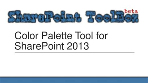 sharepoint color palette tool toolbox color palette tool