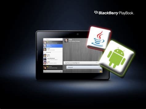 blackberry playbook android use android and java apps on blackberry playbook