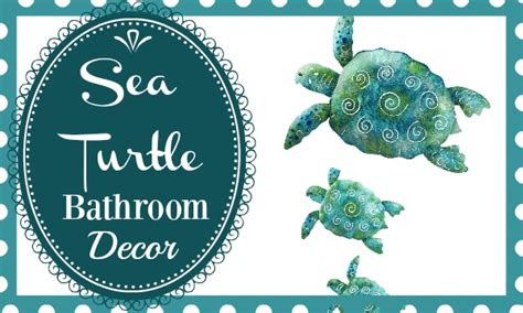 Turtle Bathroom Accessories Sea Turtle Bathroom Decor