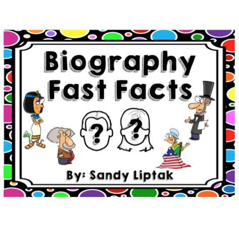 Biography Quick Facts | biography fast facts lessons by sandy