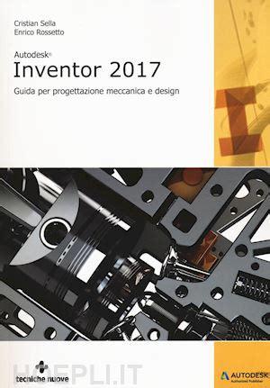 libreria inventor autodesk inventor professional 2017 sella cristian