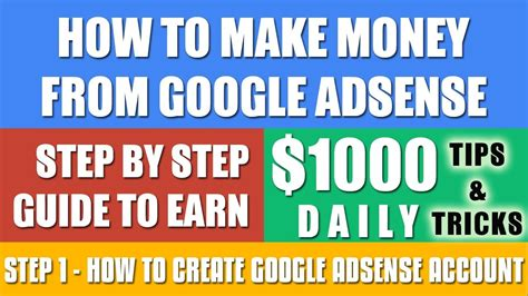 adsense how to make money how to make money from google adsense 1000 daily how to