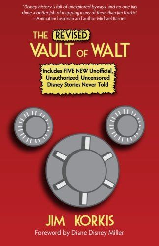 the vault of walt volume 6 other unofficial disney stories never told books the revised vault of walt unofficial unauthorized