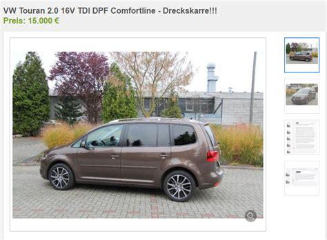 Kleinanzeigen Auto by Quot Dreckskarre Quot Mann Verkauft Sein Auto Bei Ebay Mit